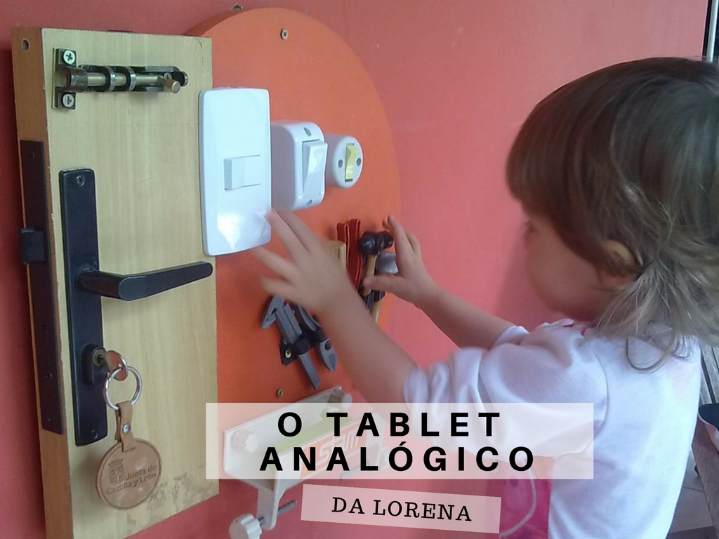 O tablet analógico da Lorena e os busy boards